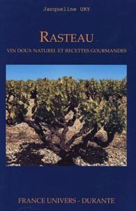 Jacqueline Ury - Rasteau - Vin doux naturel et recettes gourmandes.