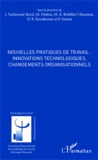 Jacqueline Vacherand-Revel et Michel Dubois - Nouvelles pratiques de travail : innovations technologiques, changements organisationnels.