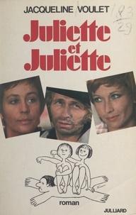 Jacqueline Voulet et Remo Forlani - Juliette et Juliette.