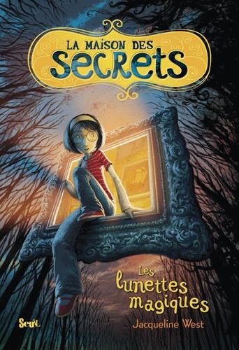 La Maison Des Secrets Tome 1