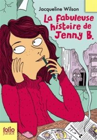 Jacqueline Wilson - La fabuleuse histoire de Jenny B..