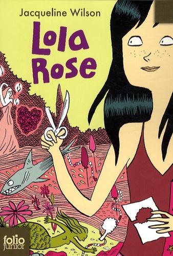 Jacqueline Wilson - Lola Rose.