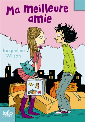 Jacqueline Wilson et Nick Sharratt - Ma meilleure amie.