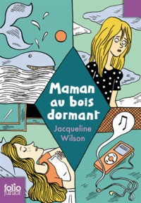 Jacqueline Wilson - Maman au bois dormant.