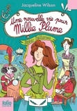Jacqueline Wilson - Millie Plume Tome 2 : Une nouvelle vie pour Millie Plume.