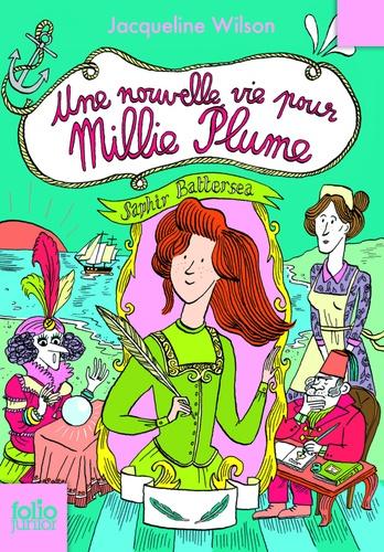 Millie Plume Tome 2 Une nouvelle vie pour Millie Plume