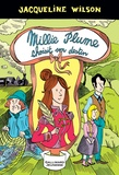 Jacqueline Wilson - Millie Plume Tome 3 : Millie Plume choisit son destin.