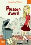 Jacqueline Wilson - Poisson d'avril.