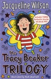 Jacqueline Wilson - The Tracy Beaker Trilogy.