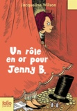 Jacqueline Wilson - Un rôle en or pour Jenny B.