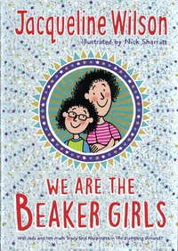 Jacqueline Wilson - We are the Beaker Girls.