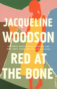 Jacqueline Woodson - Red at the Bone - A Novel.