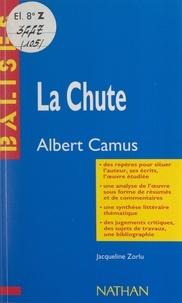 Jacqueline Zorlu et Henri Mitterand - La chute - Albert Camus. Des repères pour situer l'auteur, ses écrits, l'œuvre étudiée. Une analyse de l'œuvre sous forme de résumés et de commentaires. Une synthèse littéraire thématique. Des jugements critiques, des sujets de travaux, une bibliographie.