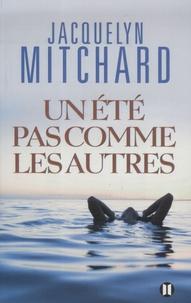 Jacquelyn Mitchard - Un été pas comme les autres.