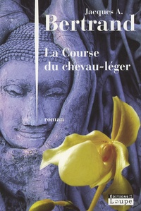 Jacques-A Bertrand - La course du chevau-léger.