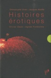Jacques Abeille et Agnès Fonbonne - Histoires érotiques - Coffret 4 volumes : Tes yeux sur moi c'est fini ; Vénus Atlantica ; Recto verso et vice versa ; Odeur de sainteté.