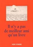 Jacques Abeille et Max Alhau - Il n'y a pas de meilleur ami qu'un livre.