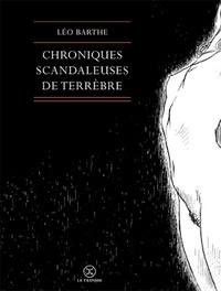 Jacques Abeille - Le cycle des Contrées  : Chroniques scandaleuses de Terrèbre.