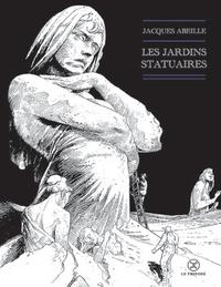 Jacques Abeille - Le cycle des Contrées  : Les jardins statuaires.