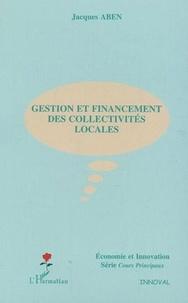 Jacques Aben - Gestion et financement des collectivités locales.
