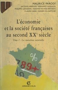 Jacques Aberlen et Bernard Guilhon - L'économie et la société françaises au second XXe siècle (2). Les mutations sectorielles.