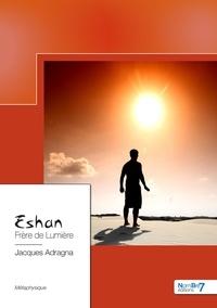 Téléchargement gratuit des manuels pdf Eshan  - Frère de lumière iBook en francais