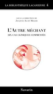 LAutre méchant - Six cas cliniques commentés.pdf