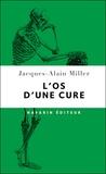 Jacques-Alain Miller - L'os d'une cure.