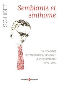 Jacques-Alain Miller - Scilicet - Semblants et sinthome - 7e congrès de l'Association mondiale de psychanalyse.