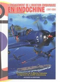 Lengagement de laviation embarquée en Indochine (1947-1954) - Le renouveau de la Marine française à lépreuve du conflit indochinois.pdf