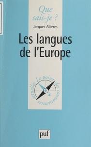 Jacques Allières et Paul Angoulvent - Les langues de l'Europe.