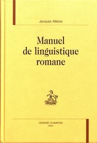 Jacques Allières - Manuel de linguistique romane.