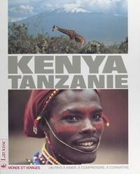 Jacques Almueis et Sylvie Ferrand-Mignon - Le Kenya, la Tanzanie.