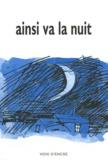 Jacques Alvarez-Pereyre et Claude Louis-Combet - Ainsi va la nuit.