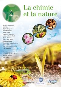 Jacques Amouroux et Eric Blin - La chimie et la nature.