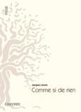 Jacques Ancet - Comme si de rien.