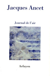 Jacques Ancet - Journal de l'air.