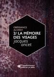 """Jacques Ancet - La mémoire des visages - Le second volume du cycle """"""""Obéissance au vent""""""""."""