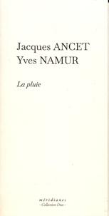 Jacques Ancet et Yves Namur - La pluie.