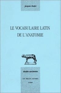 Le vocabulaire latin de l'anatomie - Jacques André | Showmesound.org