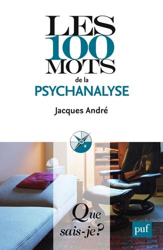 Les 100 mots de la psychanalyse 2e édition