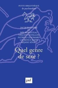 Jacques André - Quel genre de sexe ?.