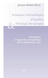 Jacques Andréva Duval - Techniques ostéopathiques d'équilibre et d'échanges réciproques.