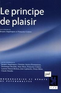Jacques Angelergues et Françoise Cointot - Le principe de plaisir.