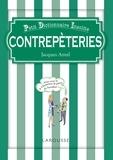 Jacques Antel - Contrepèteries - Des sons polis aux polissons.