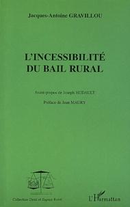 Incessibilité du bail rural - Jacques-Antoine Gravillou |