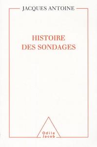 Jacques Antoine - Histoire des sondages.
