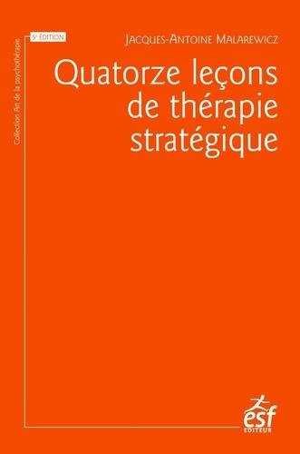 Quatorze leçons de thérapie stratégique 5e édition