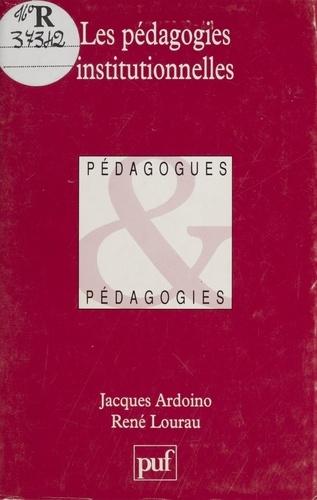 Les pédagogies institutionnelles