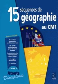 Jacques Arnaud et Nicole Darcy - 15 séquences de géographie au CM1.